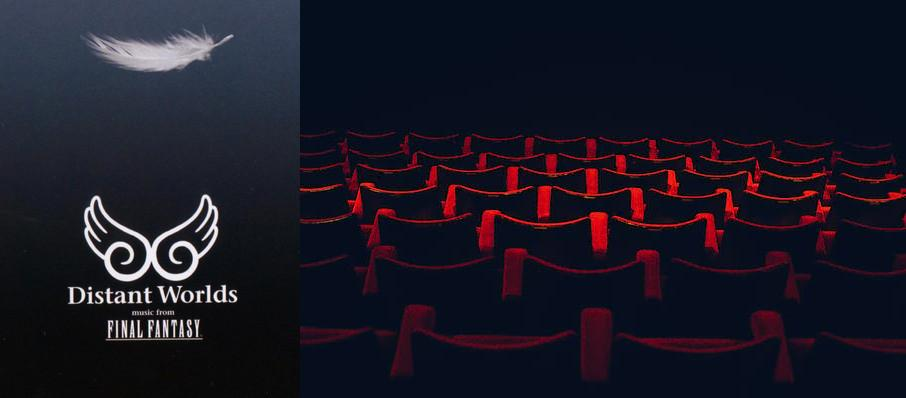 Distant Worlds: Music From Final Fantasy at Walt Disney Theater