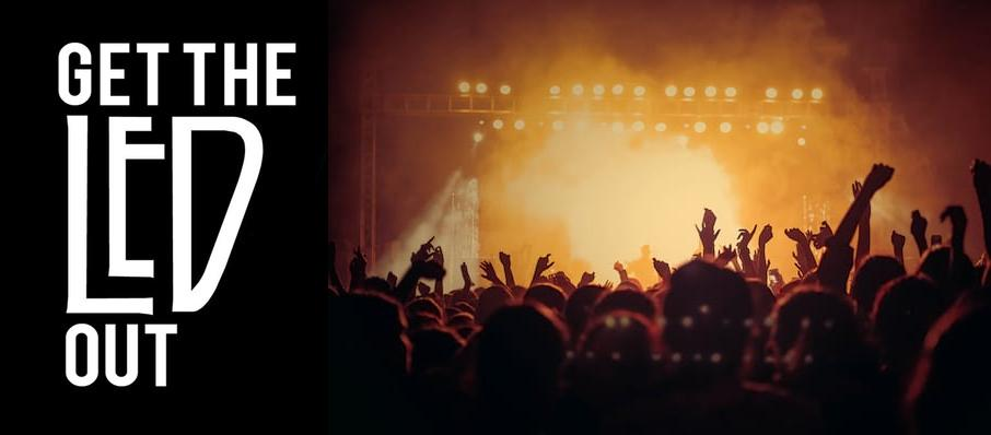 Get The Led Out - Tribute Band at Plaza Theatre