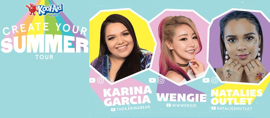 Create Your Summer Tour ft. Karina Garcia, Wengie, and Natalies Outlet at Plaza Theatre