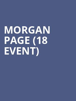 Morgan Page (18+ Event) at GILT Nightclub