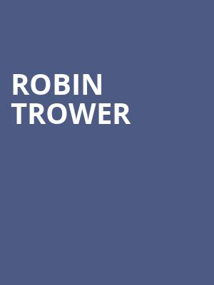 Robin Trower at Plaza Theatre