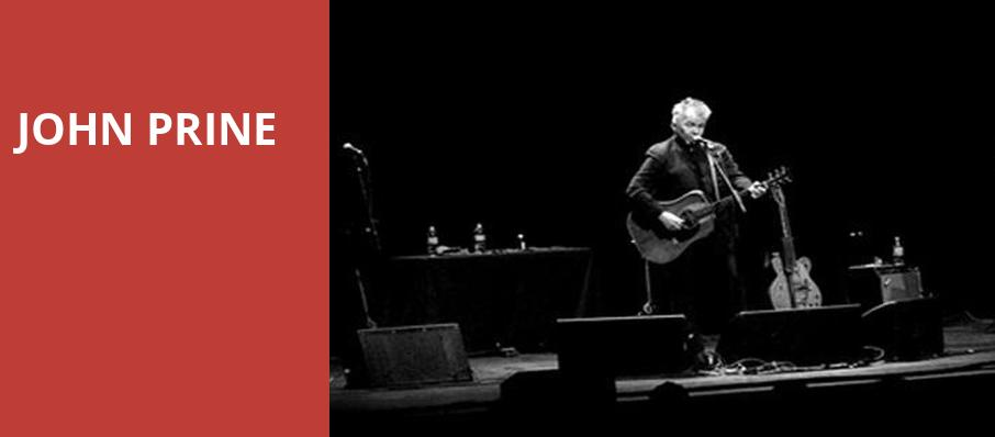 John Prine, Bob Carr Theater at Dr Phillips Center, Orlando