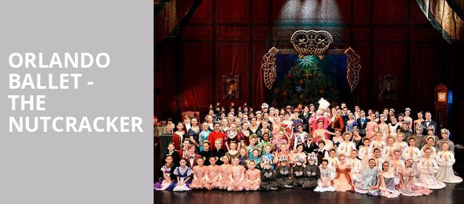 Orlando Ballet The Nutcracker, Walt Disney Theater, Orlando